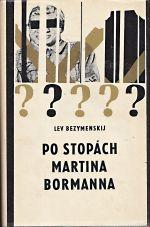 Po stopach Martina Bormanna