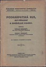 Podkarpatska Rus jeji prirodni a zemedelske pomery