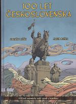 100 let Ceskoslovenska v komiksu Klicove momenty nasi zeme v komiksu