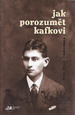 Jak porozumet Kafkovi
