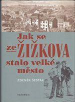 Jak se ze Zizkova stalo velke mesto 18651914
