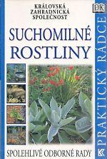 Suchomilne rostliny Kralovska zahradnicka spolecnost
