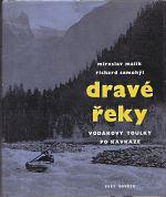 Drave reky  Vodakovy toulky po Kavkaze