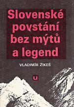 Slovenske povstani bez mytu a legend