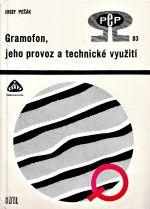 Gramofon jeho provoz a technicke vyuziti