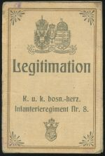 Legitimation K  u  k  bosn   herz  Infanterieregiment Nr  8