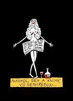 Alkohol  sex  a knihy  vic nepotrebuju