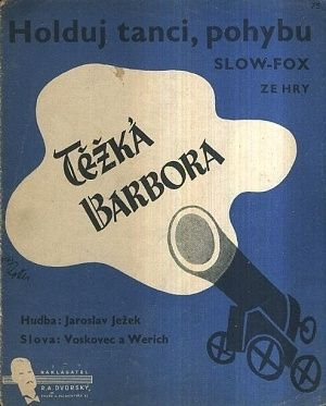 Tezka Barbora  Holduj tanci pohybu - J  Jezek  Voskovec a Werich | antikvariat - detail knihy
