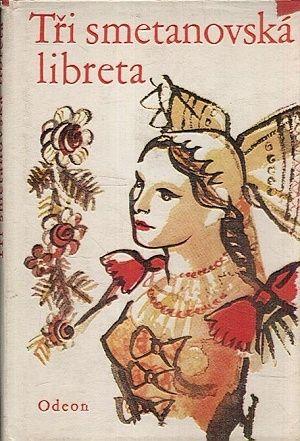 Tri smetanovska libreta | antikvariat - detail knihy