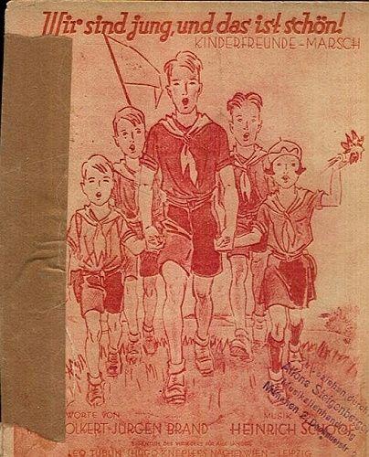 Wir sind jung  und das ist schon   Kinderfreundemarsch - Volkert Karl  Brand Jurgen  Schoof Heinrich | antikvariat - detail knihy