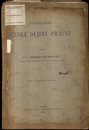 Povsechne ceske dejiny pravni torzo - Celakovsky Jaromir JUDr    antikvariat - detail knihy