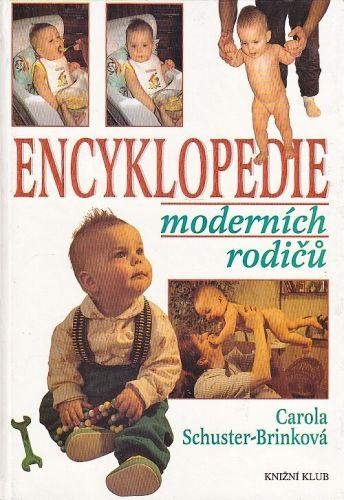 Encyklopedie modernich rodicu - SchusterBrinkova Carola | antikvariat - detail knihy