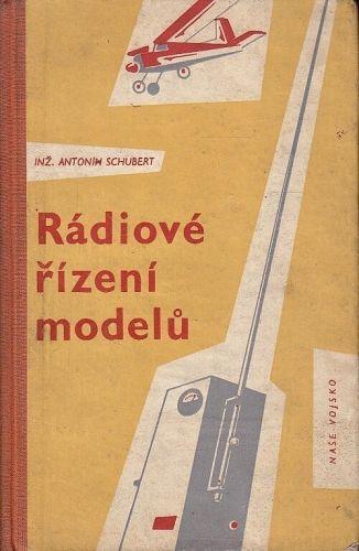 Radiove rizeni modelu - Schubert Antonin | antikvariat - detail knihy