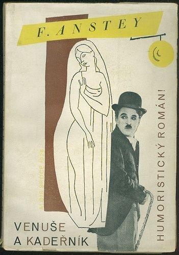 Venuse a kadernik - Anstey F  | antikvariat - detail knihy