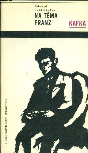 Na tema Franz Kafka - Goldstucker Eduard | antikvariat - detail knihy
