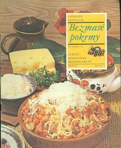 Bezmase pokrmy - Nestaval A   antikvariat - detail knihy