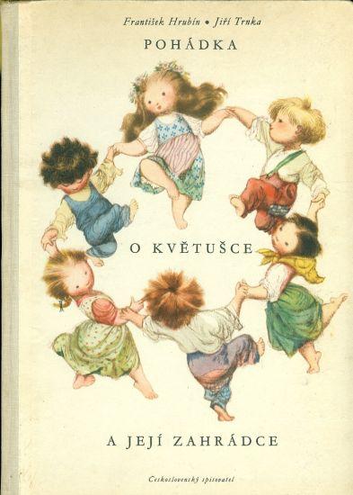 Pohadka o Kvetusce a jeji zahradce - Hrubin Frantisek   antikvariat - detail knihy