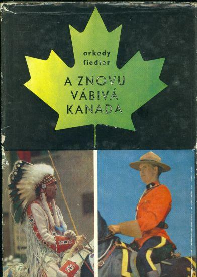 A znovu vabiva Kanada - Fiedler Arkady   antikvariat - detail knihy
