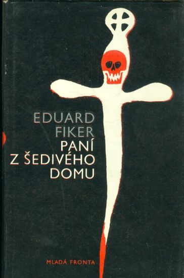Pani z seediveho domu - Fiker Eduard | antikvariat - detail knihy