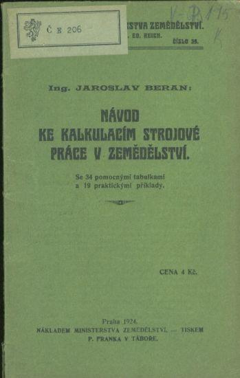 Navod ke kalkulacim strojove prace v zemedelstvi - Beran Jaroslav Ing  | antikvariat - detail knihy