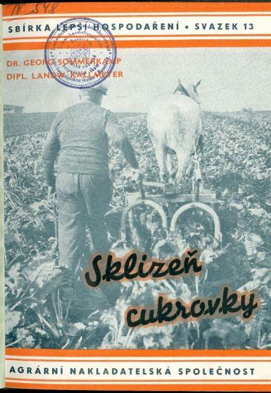 Sklizen cukrovky - Sommerkamp G Landwirt Kallmeyer | antikvariat - detail knihy