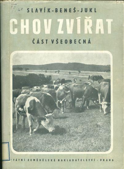 Chov zvirat  cast obecna - Slavik Benes  Jukl   antikvariat - detail knihy