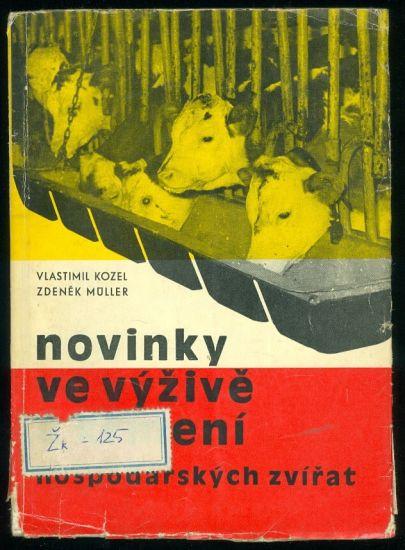 Novinky ve vyzive a krmeni - Kozel  Muller   antikvariat - detail knihy