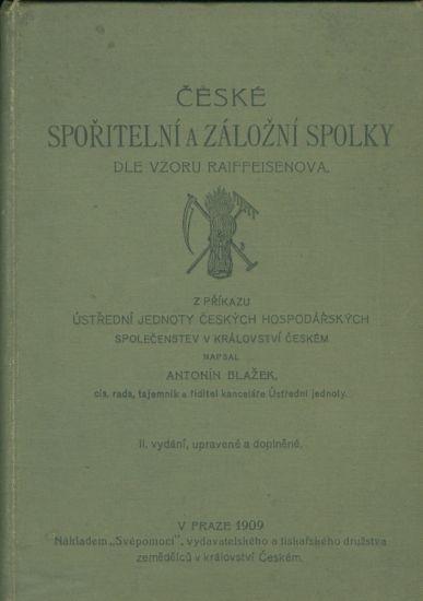 Ceske sporitelni a zalozni spolky dle vzoru Raiffeisenova - Blazek Antonin | antikvariat - detail knihy