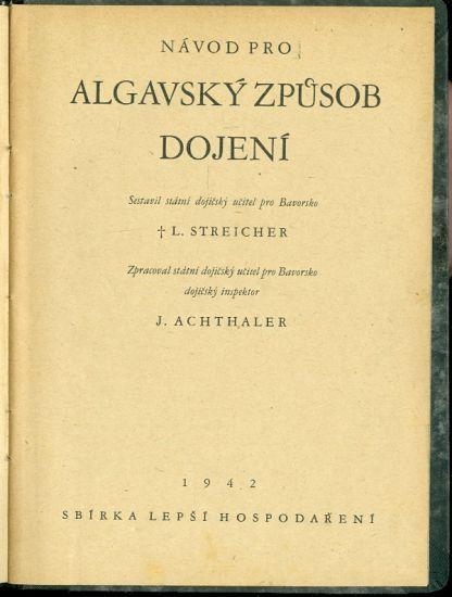 Algavsky zpusob dojeni - Streicher L   dojicsky ucitel pro Bavorsko   antikvariat - detail knihy