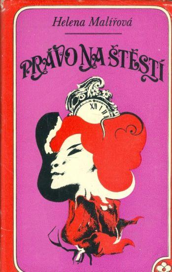 Pravo na stesti - Malirova Helena | antikvariat - detail knihy