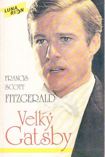 Velky Gatsby - Fitzgerald Francis Scott | antikvariat - detail knihy