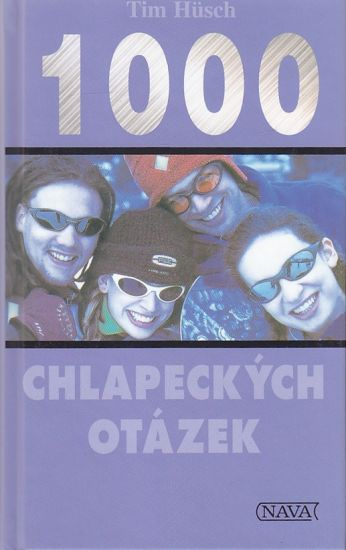 1000 chlapeckych otazek - Tim Husch   antikvariat - detail knihy