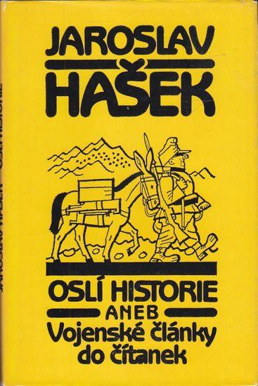 Osli historie aneb Vojenske clanky do citanek - Hasek Jaroslav | antikvariat - detail knihy