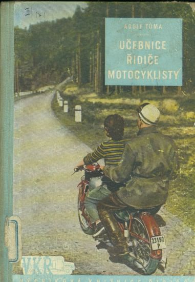 Ucebnice ridice motocyklisty - Tuma Adolf | antikvariat - detail knihy