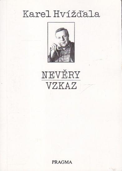 Nevery  Vzkaz - Hvizdala Karel | antikvariat - detail knihy