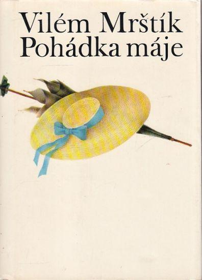 Pohadka maje - Mrstik Vilem | antikvariat - detail knihy