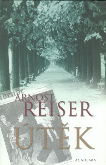 Utek  Pameti 1920  1990 - Reiser Arnost | antikvariat - detail knihy