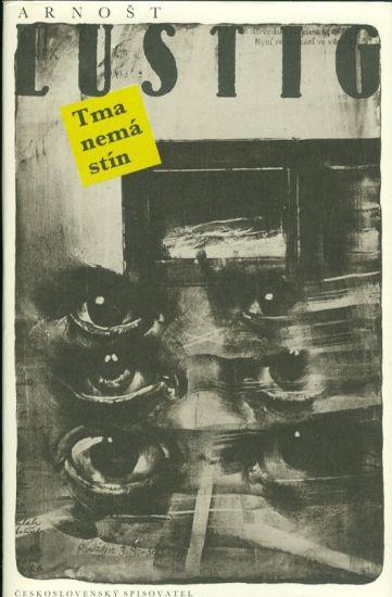 Tma nema stin - Lustig Arnost | antikvariat - detail knihy