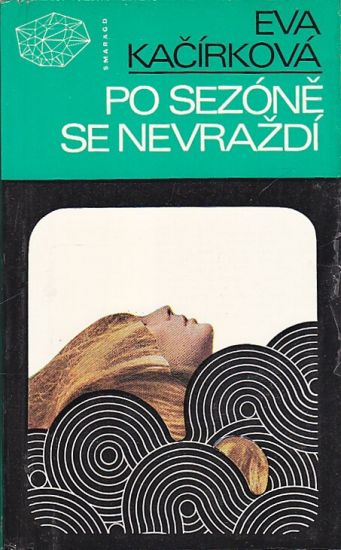 Po sezone se nevrazdi - Kacirkova Eva   antikvariat - detail knihy