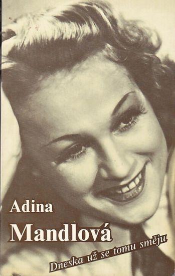Dneska uz se tomu smeju - Mandlova Adina | antikvariat - detail knihy