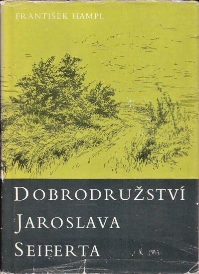 Dobrodruzstvi Jaroslava Seiferta - Hampl Frantisek   antikvariat - detail knihy