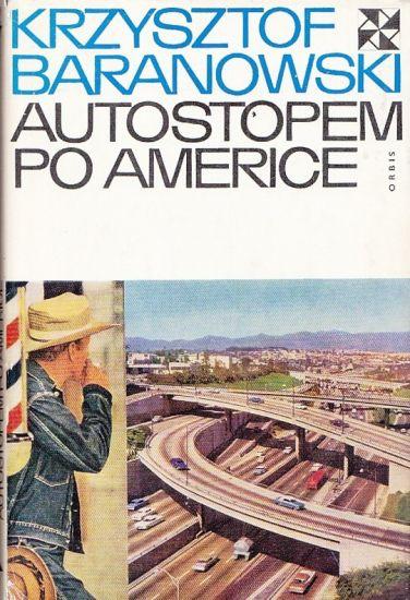 Autostopem po Americe - Baranowski Krzysztof | antikvariat - detail knihy
