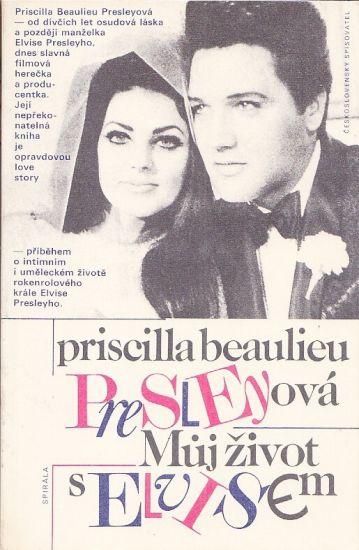 Muj zivot s Elvisem - Presleyova Priscilla Beaulieu | antikvariat - detail knihy
