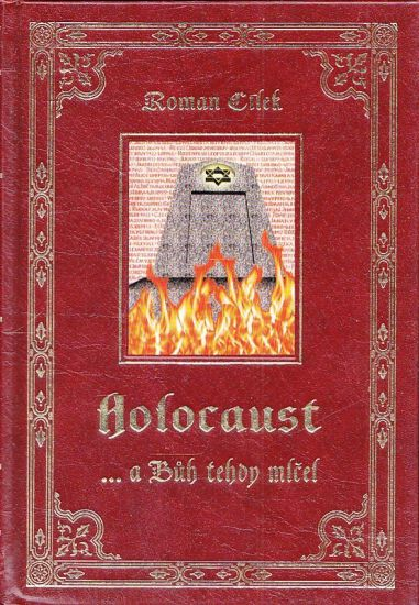 Holocaust  a Buh tehdy mlcel - Cilek Roman | antikvariat - detail knihy