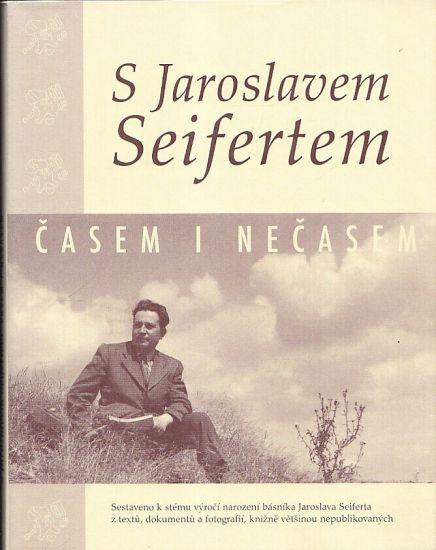 S Jaroslavem Seifertem casem i necasem - Klinkova Hana  Jiraskova Marie | antikvariat - detail knihy