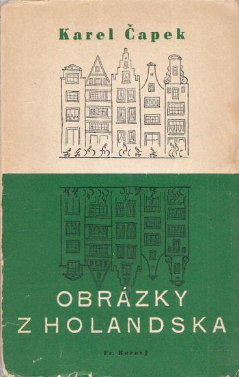 Obrazky z Holandska - Capek Karel   antikvariat - detail knihy