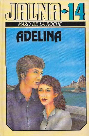 Jalna 14  Adelina - De la Roche Mazo | antikvariat - detail knihy