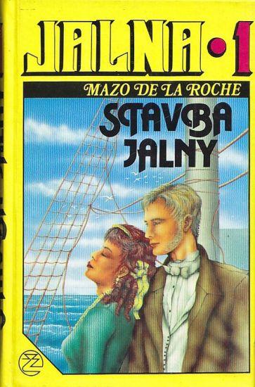 Jalna 1  Stavba Jalny - De la Roche Mazo | antikvariat - detail knihy