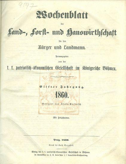 Wochenblatt  Land  Forst  und Hauswirthschaftt 1860  Patriotisch  okonomischen Gesattschaft im Konigreiche Bohmen   antikvariat - detail knihy