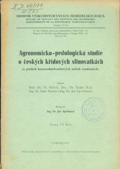 Agronomicko  pedologicka studie o ceskych kridovych slinovatkach - Spirhanzl Jar  | antikvariat - detail knihy